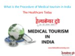 What is the Procedure of Medical tourism in India