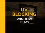 UV Blocking Window Films