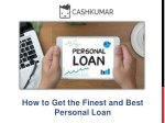 How to Get the Finest and Best Personal Loan