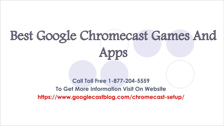 PPT - Best Google Chromecast Games And Apps PowerPoint