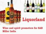 Liquorland-The Worlds Famous Beer and Wine Spirit Promoters