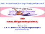 BSHS 428 Human Services Program Design and Proposal