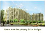 How to invest best property in Zirakpur?