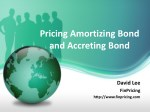 Amortizing Bond and Accreting Bond Product and Valuation