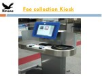 Fee Collection KIOSK