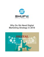 Why Do We Need Digital Marketing Strategy in 2018