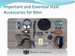 May Important and Essential Style Accessories for Men