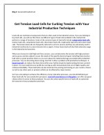 Get Tension Load Cells For Curbing Tension With Your Industrial Production Techniques