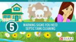 5 Warning Signs You Need Septic Tank Cleaning
