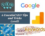 6 Latest and Essential SEO Tips and Tricks 2018 For Beginners