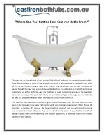 """""""Where Can You Get the Best-Cast Iron Baths From?"""""""