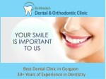 Best Dental Clinic in Gurgaon – 30 Years of Experience in Dentistry
