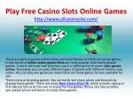 Play Free Casino Slots Online Games