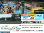 Do you need some Motivation? Plan Summer Vacation at the country place resort