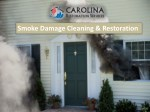 Smoke Damage Cleaning & Restoration Company in Raleigh NC