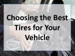 Choosing the Best Tires for Your Vehicle