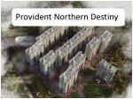 Pre Launch Project in Bangalore - Provident Northern Destiny