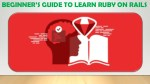 BEGINNER'S GUIDE TO LEARN RUBY ON RAILS