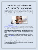 Comforting Dentistry in Home Style Facility at Denton Texas