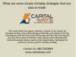 What are some simple intraday strategies that are easy to trade