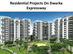 Dwarka Expressway New Residential Projects