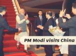 PM Modi visits China