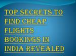 How to Find Cheap Flights Bookings in India?