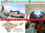 Get Low-Cost Vedanta Air Ambulance from India Any Time
