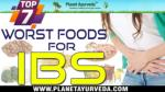 Top 7 Worst Foods For IBS - Irritable Bowel Syndrome