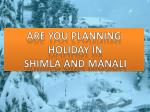 Shimla and Manali Tour From Delhi