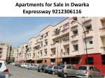 Apartments for Sale in Dwarka Expressway 9212306116
