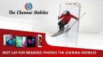 BEST ONLINE STORE FOR BRANDED PHONES - THE CHENNAI MOBILES