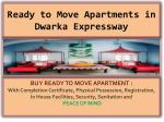 Ready to Move Apartments in Dwarka Expressway