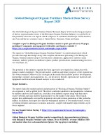 Biological Organic Fertilizer Market Development Status, Trends, Structure, Production Value, 2018-2025