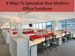4 Ways To Specialize Your Modern Office Furniture