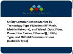 Utility Communication Market Growth Trends And Future Prospects - Global Forecast To 2021