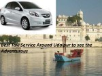 Best Taxi Service Around Udaipur to see the Adventurous