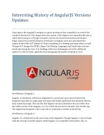 Interesting History of AngularJS Versions Updates: