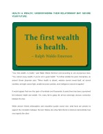 Health & Wealth; Understanding their relationship may secure your future