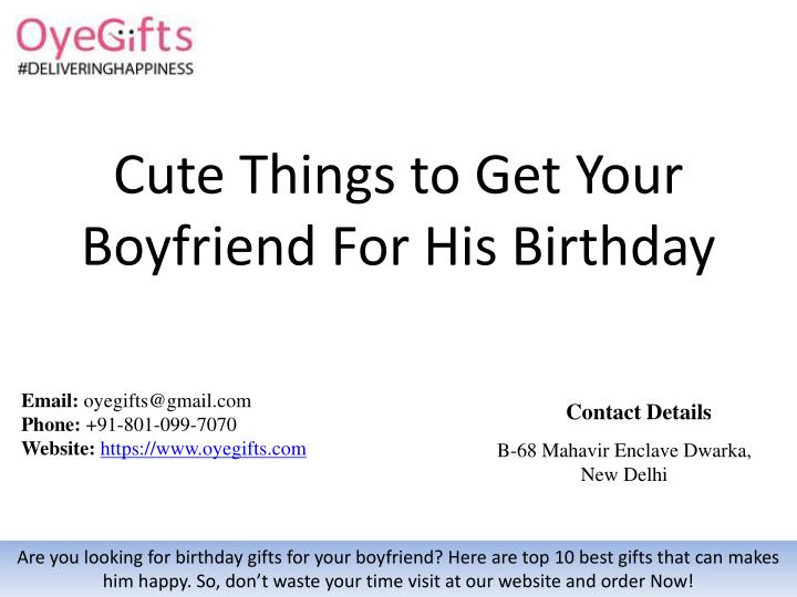Ppt Cute Things To Get Your Boyfriend For His Birthday Powerpoint