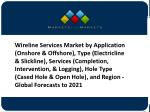 Wireline Services Market Global Forecast To 2021- End-User and Regional Analysis