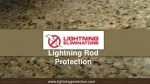Industrial Strength Lightning Rod Protection