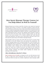 How Sports Massage Therapy Courses Let You Help Others As Well As Yourself