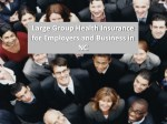 Large Group Health Insurance for Employers and Business in NC