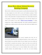 Know More About Vehicle Recovery Reading Company