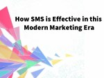 How SMS is Significant in this Modern Marketing Era