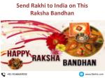 Send Rakhi to India on this Festive Occasion