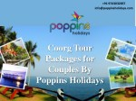 Poppins Holidays Most Wonderful Travel Agency For Coorg Tour