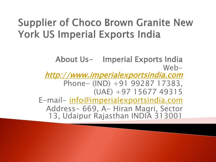 supplier of choco brown granite new york us imperial exports india n.