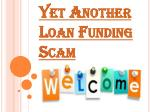 Investment Fraud Toward Loan Funding Schemes